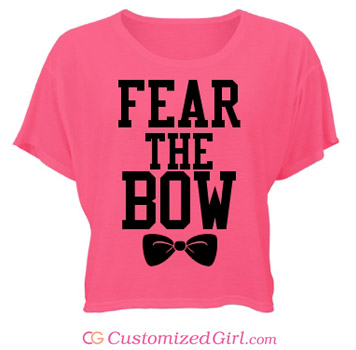 Fear The Bow Custom Crop Top