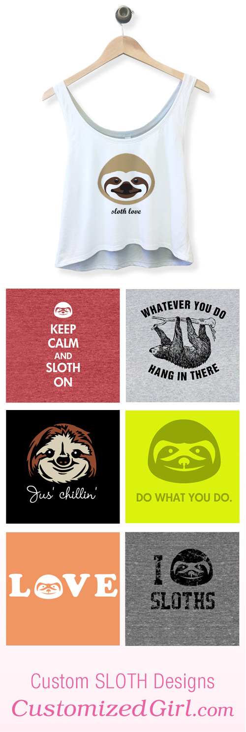 Sloth Shirts and Tanks