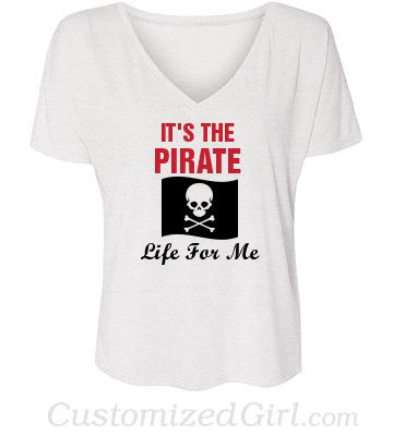 The pirate life for me shirt