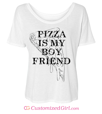 Pizza shirt pizza is my boyfriend