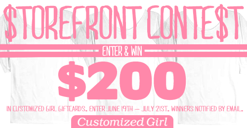 Customized Girl Storefront Contest