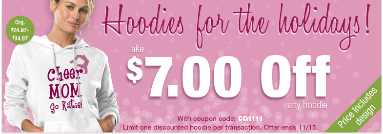 Holiday Gift Giving! Take $7 off ANY Hoodie! Use coupon code CG1111 at checkout!