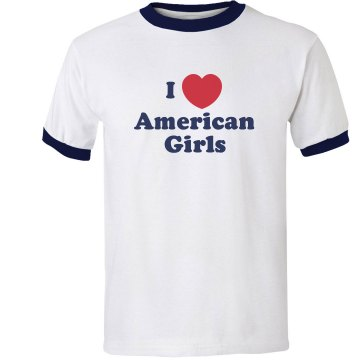 I Love American Girls Unisex Anvil Ringer Tee