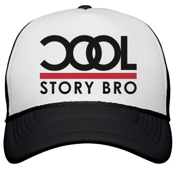Cool Story Bro Hat Valucap Poly-Foam Snapback Trucker Hat