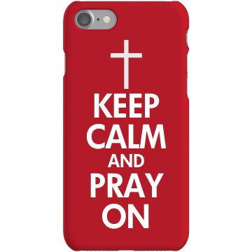 Keep Calm & Pray On Plastic iPhone 5 Case White