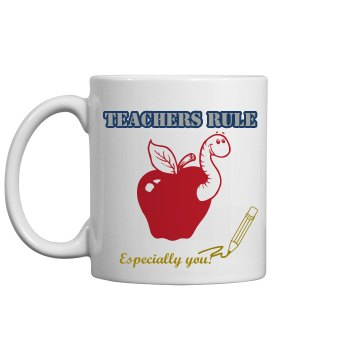 Teachers Rule Mug 11oz Ceramic Coffee Mug