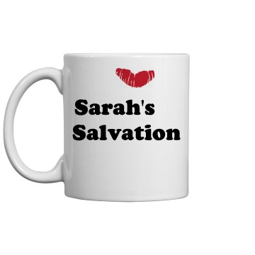 Sarah's Salvation Mug 11oz Ceramic Coffee Mug