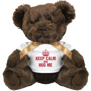 Keep Calm and Hug Medium Plush Teddy Bear