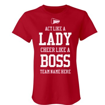 Cheer Like A Boss Junior Fit Bella Sheer Longer Length Rib Tee