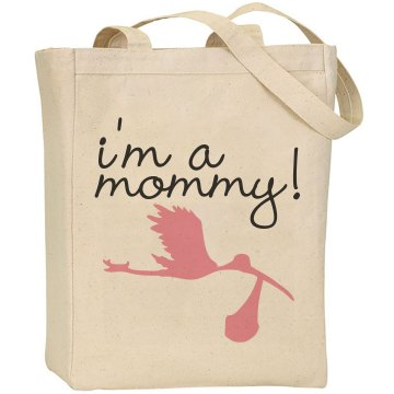 I'm A Mommy Liberty Bags Canvas Tote