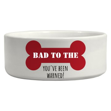 Bad to the Bone Dish Ceramic Pet Bowl