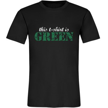 This T-Shirt Is Green Unisex Anvil Organic Tee