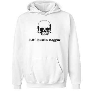 Ball, Bustin', Boggin Unisex Hanes Ultimate Cotton Heavyweight Hoodie
