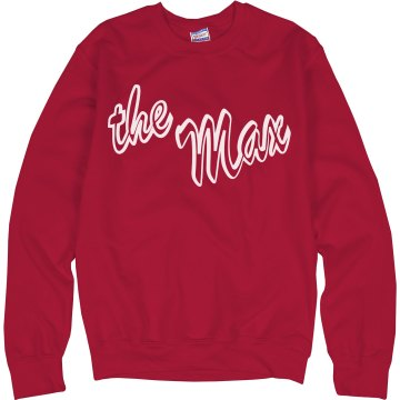 The Max Crewneck Unisex Hanes Crew Neck Sweatshirt