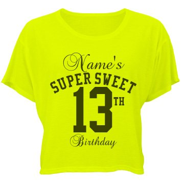 13th B-day w/ Custom Name