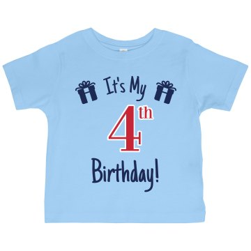 It's My 4th Birthday Toddler Gildan Ultra Cotton Crew Neck Tee