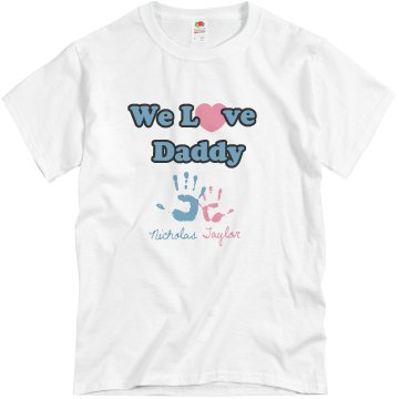 We Love Daddy Unisex Basic Gildan Heavy Cotton Crew Neck Tee