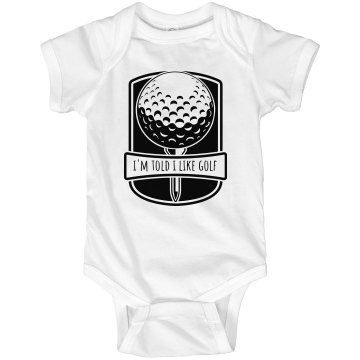 I'm Told I Like Golf Infant Rabbit Skins Lap Shoulder Creeper