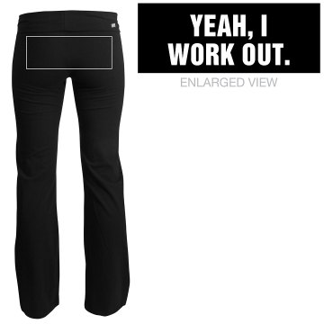 Yeah, I Work Out Junior Fit Soffe Yoga Pants