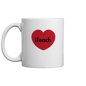 iTeach Teachers Mug 11oz Ceramic Coffee Mug