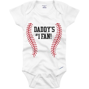 Daddy's #1 Fan Baseball Infant Gerber Onesies