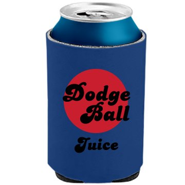 Dodgeball Juice The Official KOOZIE Can Kooler