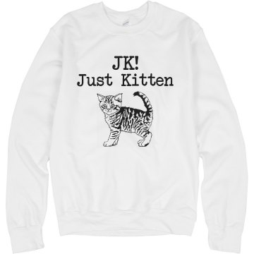 Just Kitten Unisex Hanes Crew Neck Sweatshirt