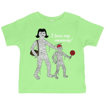 I Love My Mummy! Toddler Gildan Ultra Cotton Crew Neck Tee