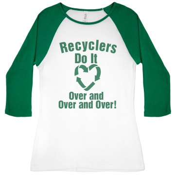 Recyclers Like to Do It Junior Fit Bella 1x1 Rib 3/4 Sleeve Raglan Tee