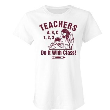 Teachers Do It With Class Junior Fit Bella Crewneck Jersey Tee