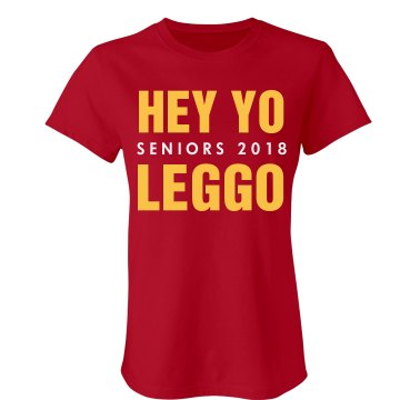 Hey Yo Leggo Seniors Junior Fit American Apparel Fine Jersey Tee