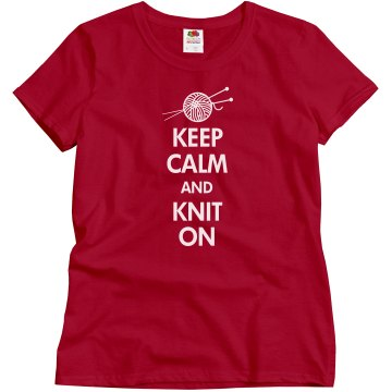 Keep Calm Knit On Misses Relaxed Fit Gildan Ultra Cotton Tee