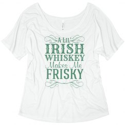 Sl inte bitches for Irish whiskey makes me frisky t shirt