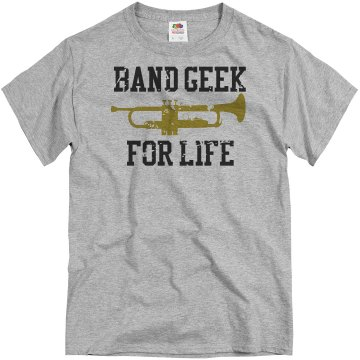 Band Geek For Life  Unisex Basic Gildan Heavy Cotton Crew Neck Tee