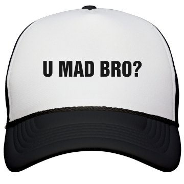 U Mad Bro Hat KC Caps Poly-Foam Snapback Trucker Hat