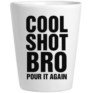 Cool Story Bro Shot Ceramic Shotglass