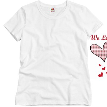 We Love Grandma! Misses Relaxed Fit Basic Gildan Ultra Cotton Tee