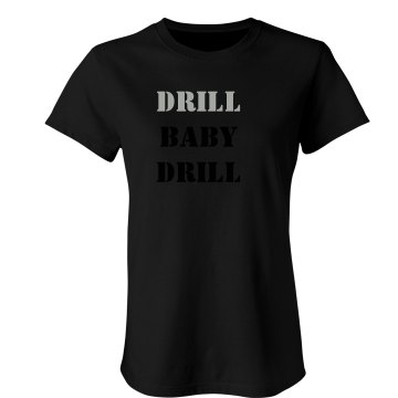 Drill Baby Drill Junior Fit Bella Sheer Longer Length Rib Tee