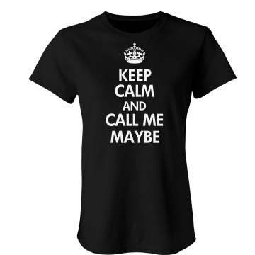 Keep Calm And Call Me Junior Fit Bella Sheer Longer Length Rib Tee