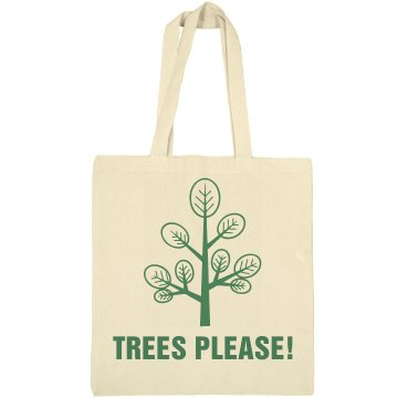 Trees Please! Liberty Bags Canvas Tote