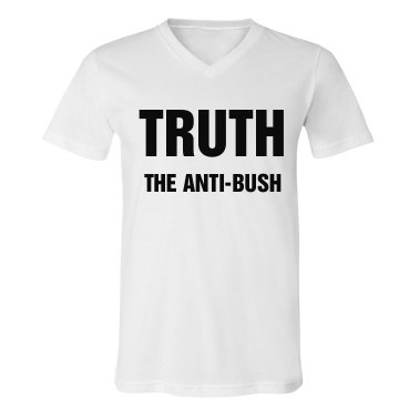 Truth, The Anti Bush-mens Unisex Canvas V-Neck Jersey Tee