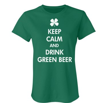 Keep Calm Green Beer Junior Fit American Apparel Fine Jersey Tee