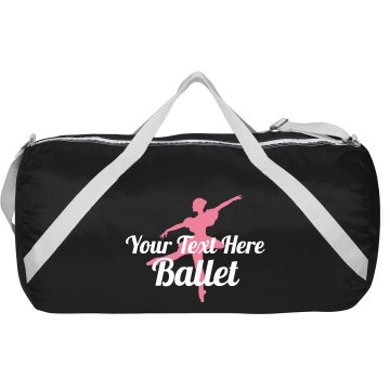Your Text Here Ballet Augusta Sport Roll Bag
