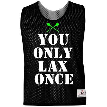 You Only Lax Once Pinnie Badger Sport Lacrosse Reversible Practice Pinnie