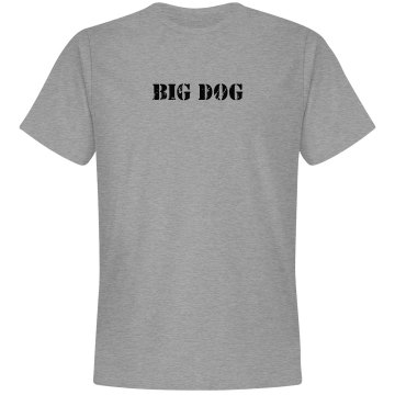 Big Dog Tee Unisex Basic Gildan Heavy Cotton Crew Neck Tee