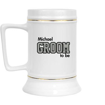 Groom To Be 28oz Gold Trim Ceramic Stein