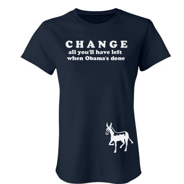 Anti-Obama Change Junior Fit Bella Crewneck Jersey Tee