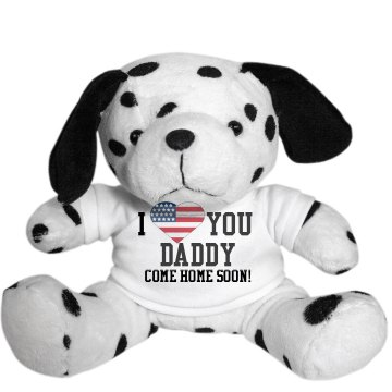 Love Daddy Come Home Soon Plush Dalmatian Dog