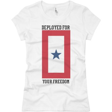 Deployed For Your Freedom Junior Fit Basic Bella Favorite Tee