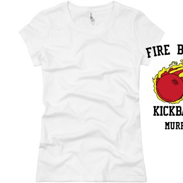Fire Balls Kickball Junior Fit Basic Bella Favorite Tee
